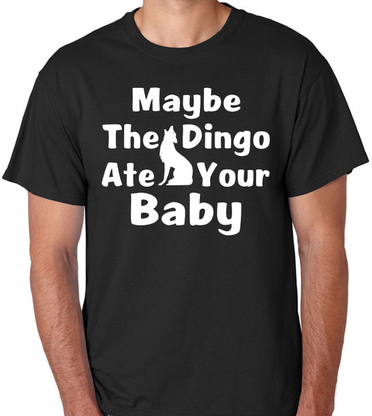 "Seinfeld Quote T-Shirt ""Maybe The Dingo Ate Your Baby"""