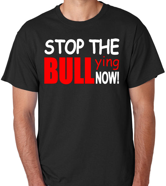 "Bullying T-Shirt ""Stop The Bullying Now"" - Badass Printing"