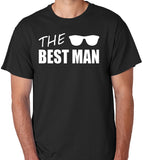 The Best Man T-Shirt - Badass Printing