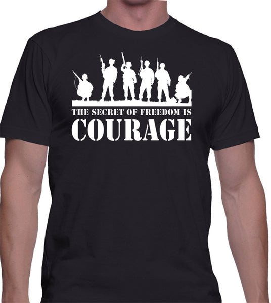 "Patriotic T-Shirt ""The Secret To Freedom Is Courage"" - Badass Printing"