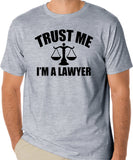 "Lawyer T-Shirt ""Trust Me I'm A Lawyer"""