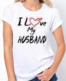 I Love My Husband T-Shirt with a Red Heart, Best Friend, Couples, Spouse, Good Marriage - Badass Printing