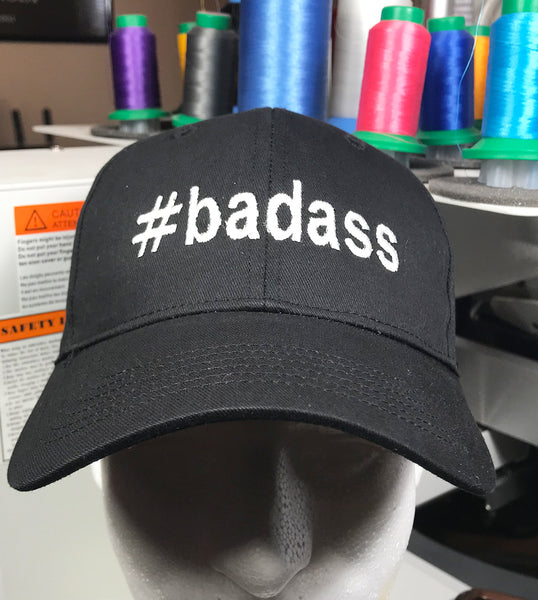"Hashtag Embroidered Baseball Cap ""#badass"""