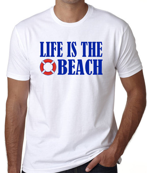 Life Is The Beach T-Shirt - Badass Printing