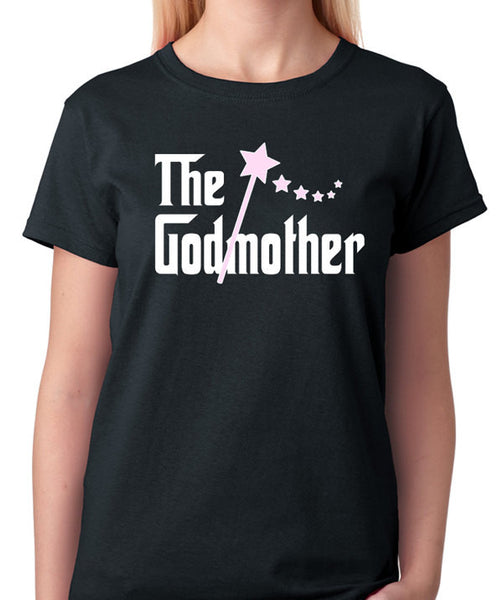 The Godmother T-Shirt - Badass Printing