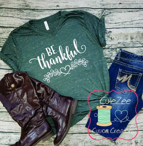 Be Thankful, Fall Tee, Greatful Thankful Blessed, Thanksgiving Shirt, Mom Shirt, Mom T-Shirt, Green, Unisex Bella Canvas, Soft Shirt,