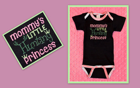 READY TO SHIP - Mommy's Little Hunting Princess