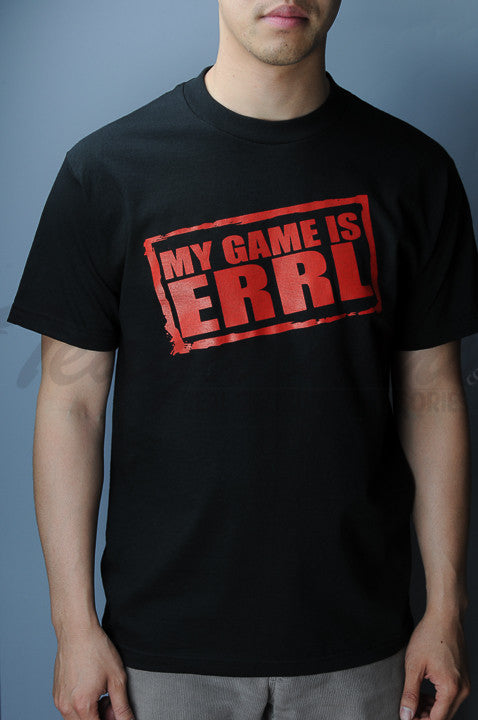 my game is errl t shirt 710 oil