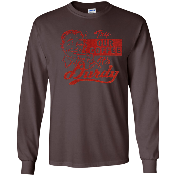 Durdy Coffee Gildan LS Ultra Cotton T-Shirt