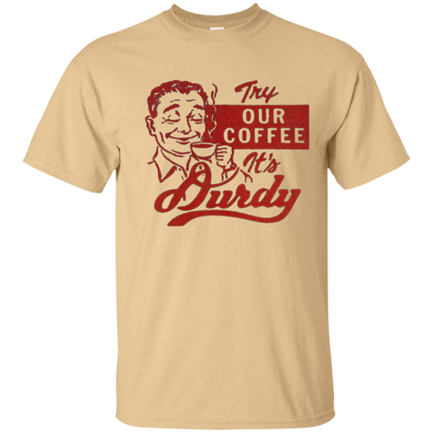 Durdy Coffee Gildan Ultra Cotton T-Shirt
