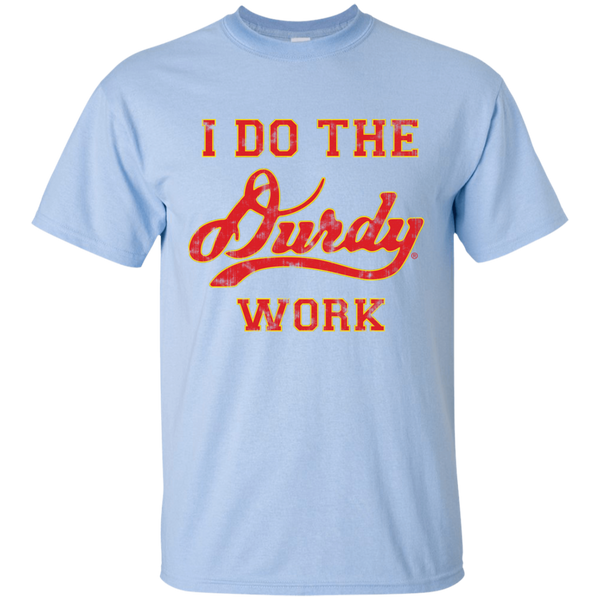 Durdy Work Gildan Ultra Cotton T-Shirt