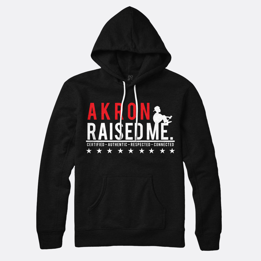 Akron Raised Me Pull Over Hoodie