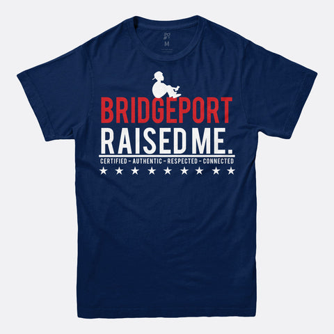 Bridgeport Raised Me Tee