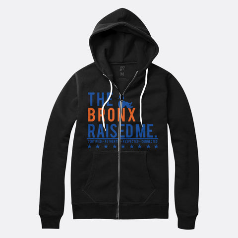 The Bronx Raised Me Zip Up Hoodie