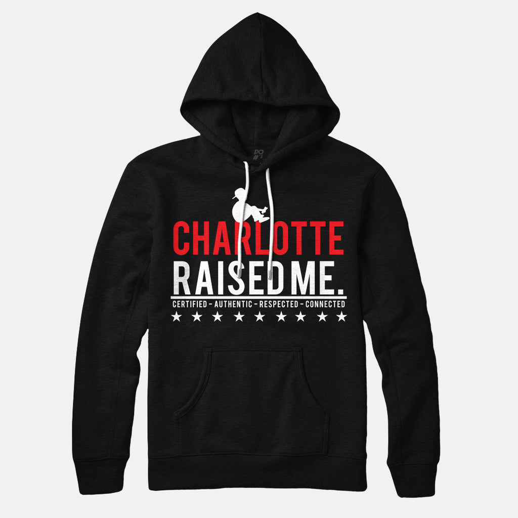 Charlotte Raised Me Pull Over Hoodie