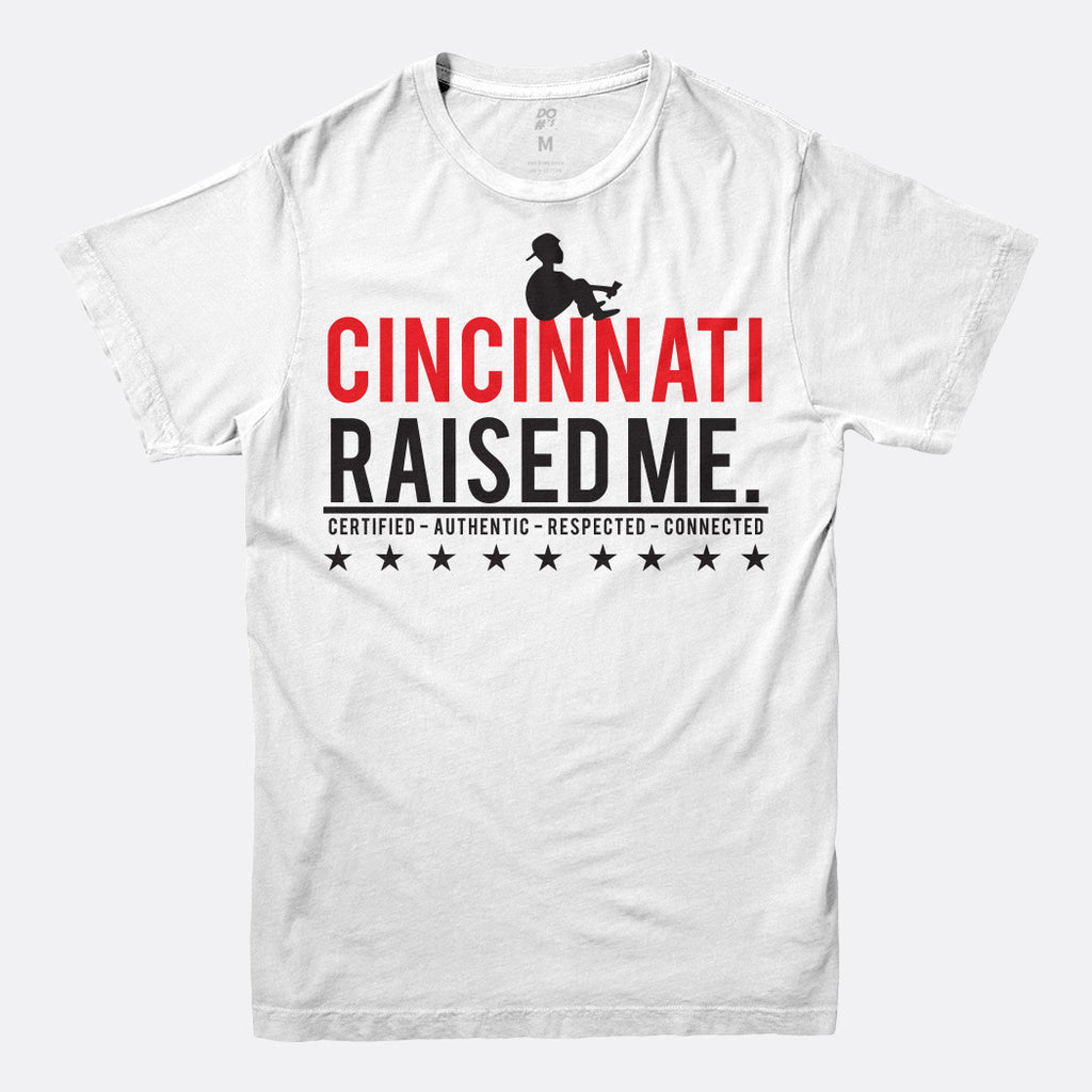 Cincinnati Raised Me Tee