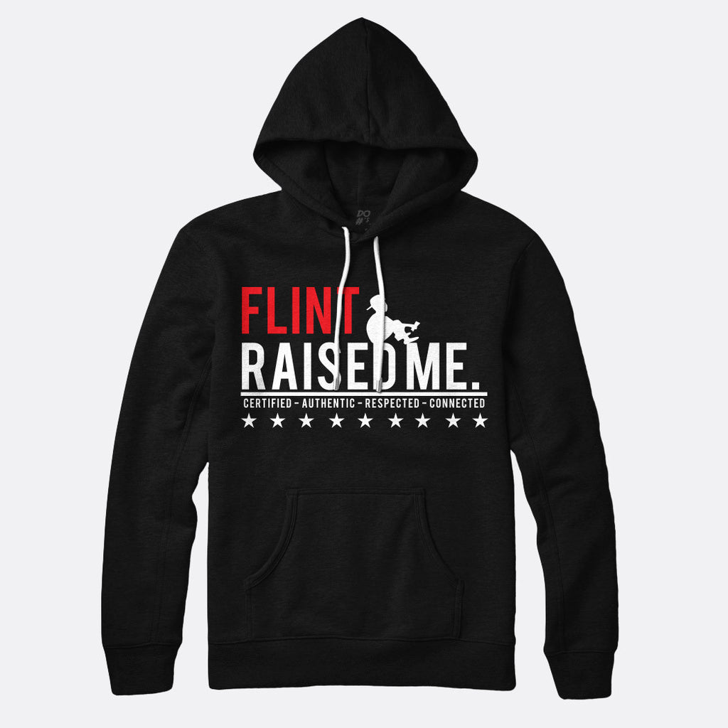 Flint Raised Me Pull Over Hoodie