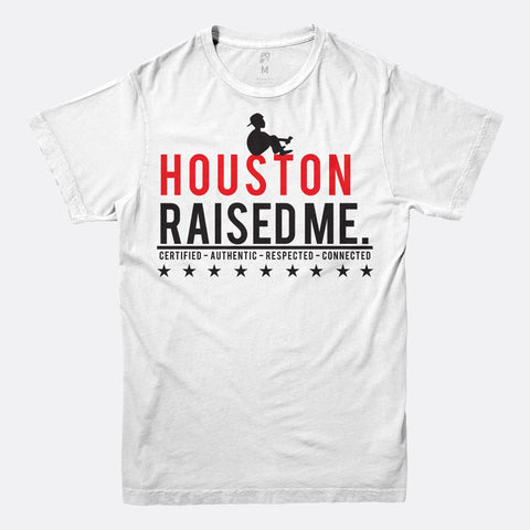 Houston Raised Me Tee