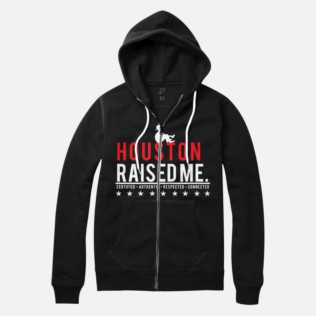 Houston Raised Me Zip Up Hoodie