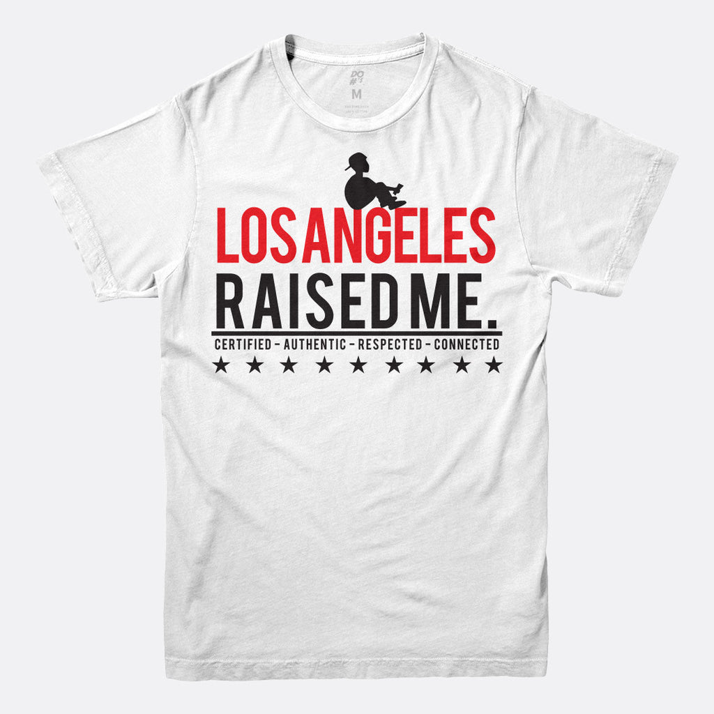 Los Angeles Raised Me Tee