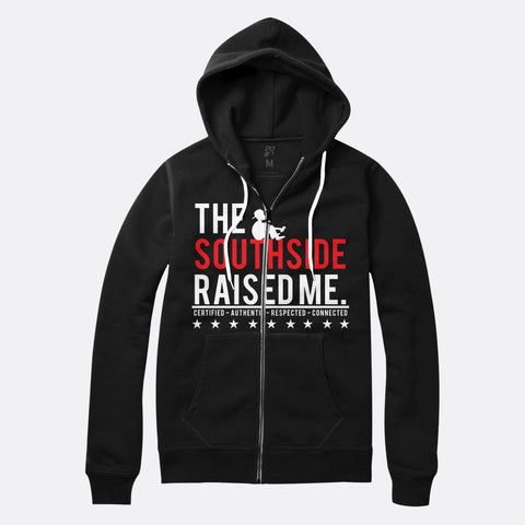 Southside Raised Me Zip Up Hoodie