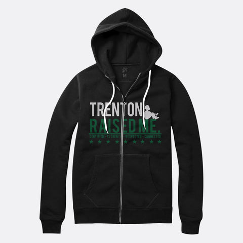Trenton Raised Me Zip Up Hoodie