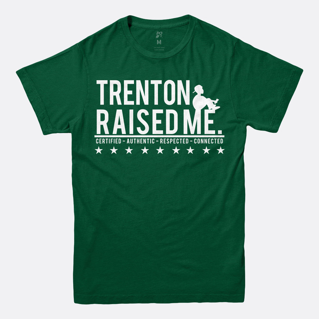 Trenton Raised Me Tee
