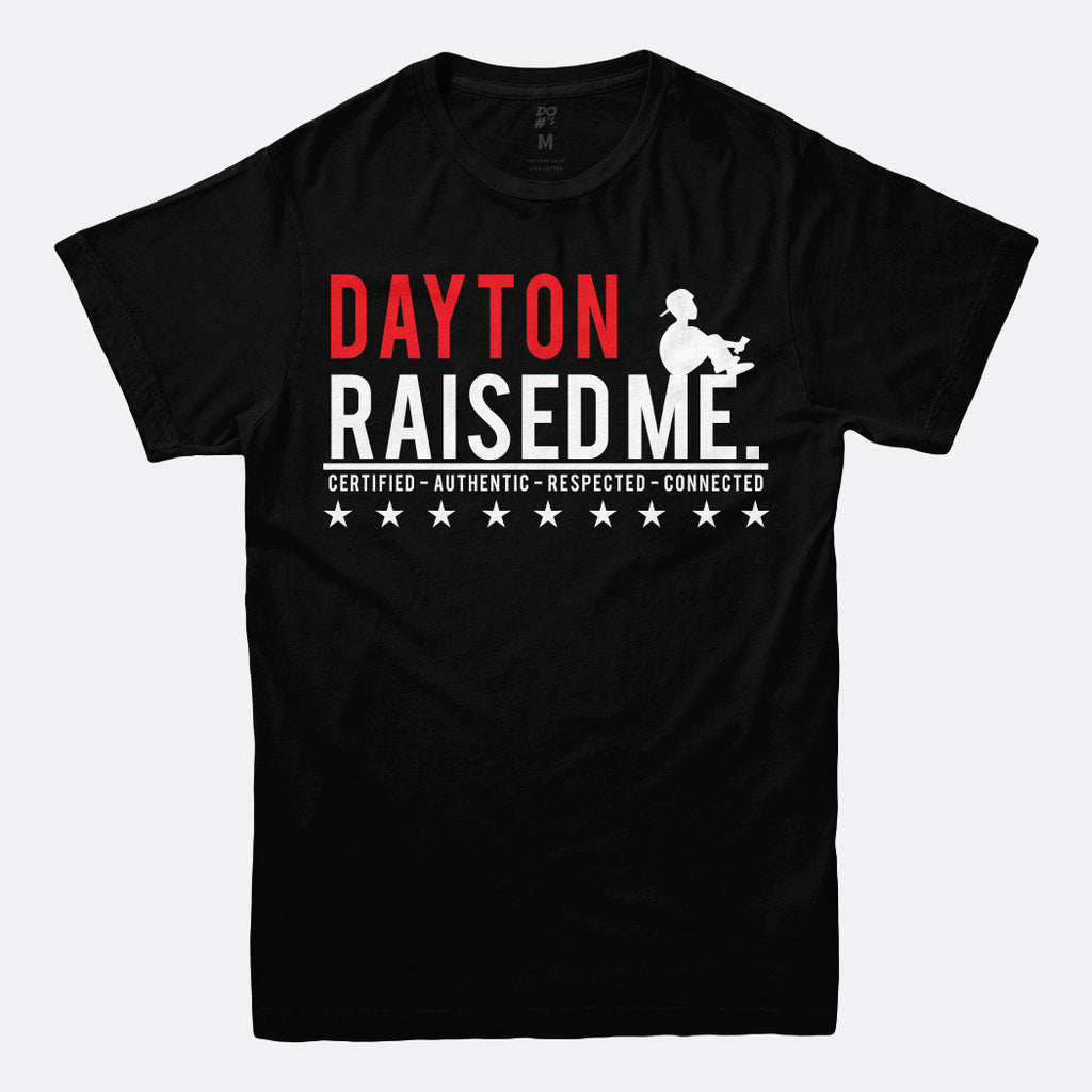Dayton Raised Me Tee