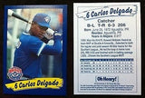 MLB CARLOS DELGADO ROOKIE CARD, TORONTO BLUE JAYS, MINT
