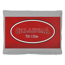 Load image into Gallery viewer, Oklahoma Till I Die Pet Bed