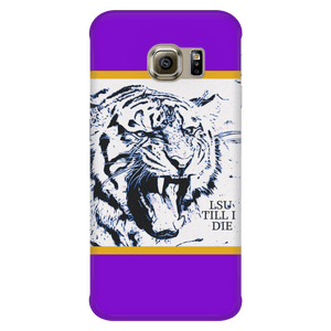 LSU TILL I DIE Galaxy S6 Edge