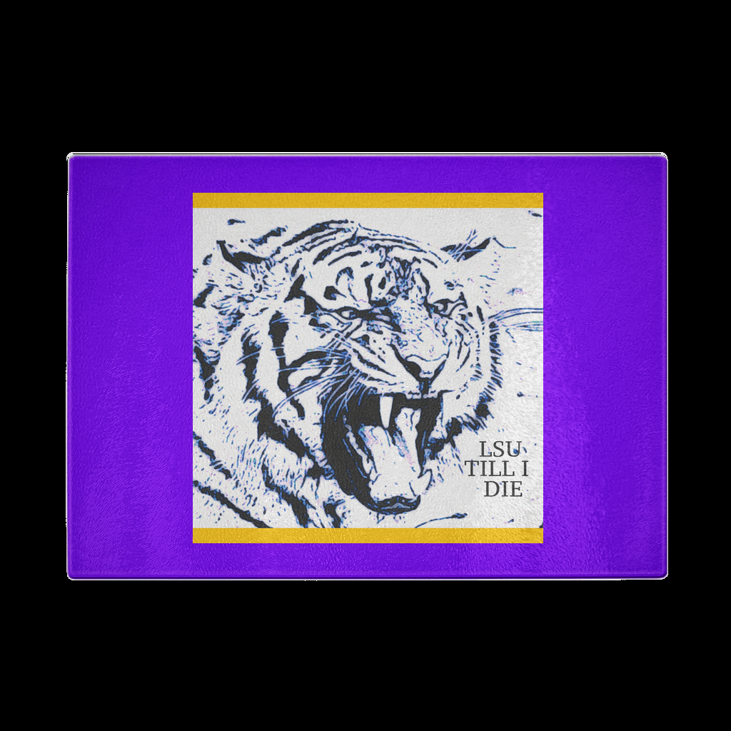 LSU TILL I Die Cutting Board