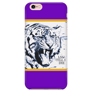 LSU TILL I DIE Iphone 7/7s