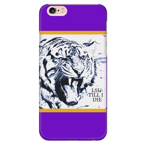 LSU TILL I DIE IPHONE 6 PLUS/6s PLUS