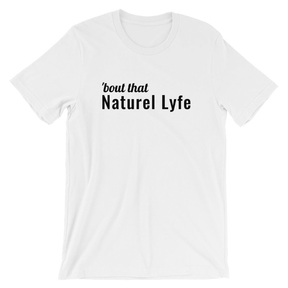 'Bout that Naturel Lyfe - Black Script