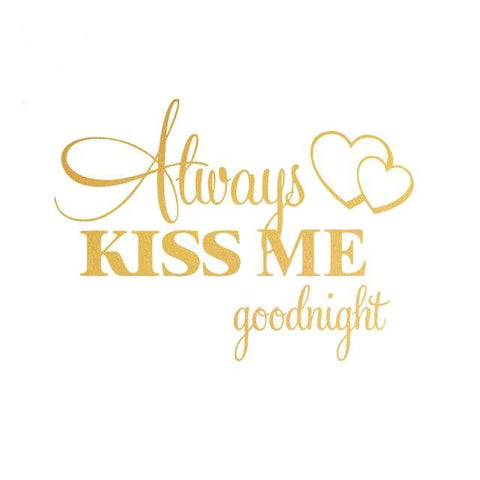 "Image of Love Quote ""Always Kiss Me Goodnight"" Wall Stickers"