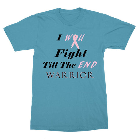 Image of I Will Fight Till The End Warrior