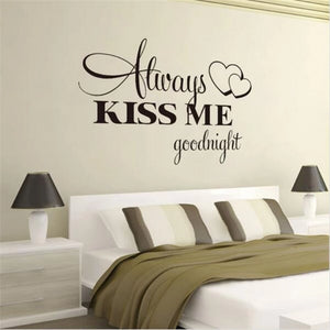 "Love Quote ""Always Kiss Me Goodnight"" Wall Stickers"