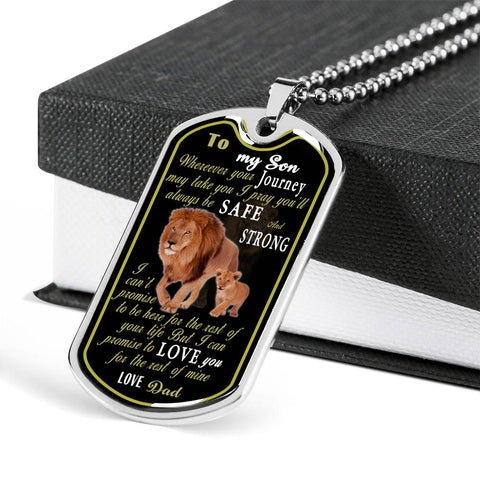Love You For The Rest Of Mine  ( From Dad To Son ) Military Tag