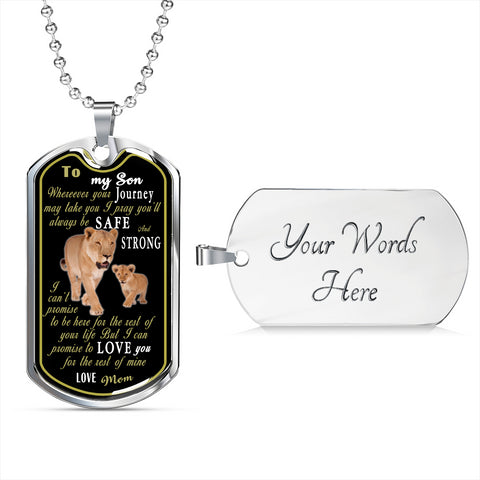 Love You For The Rest Of Mine ( From Mom To Son ) Military Tag