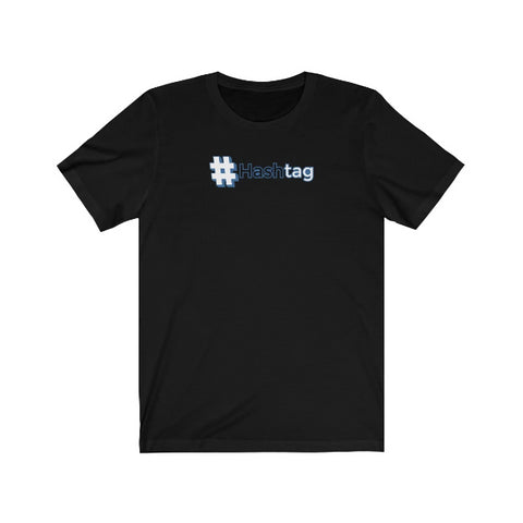 Image of HashTag Unisex Short Sleeve Tee