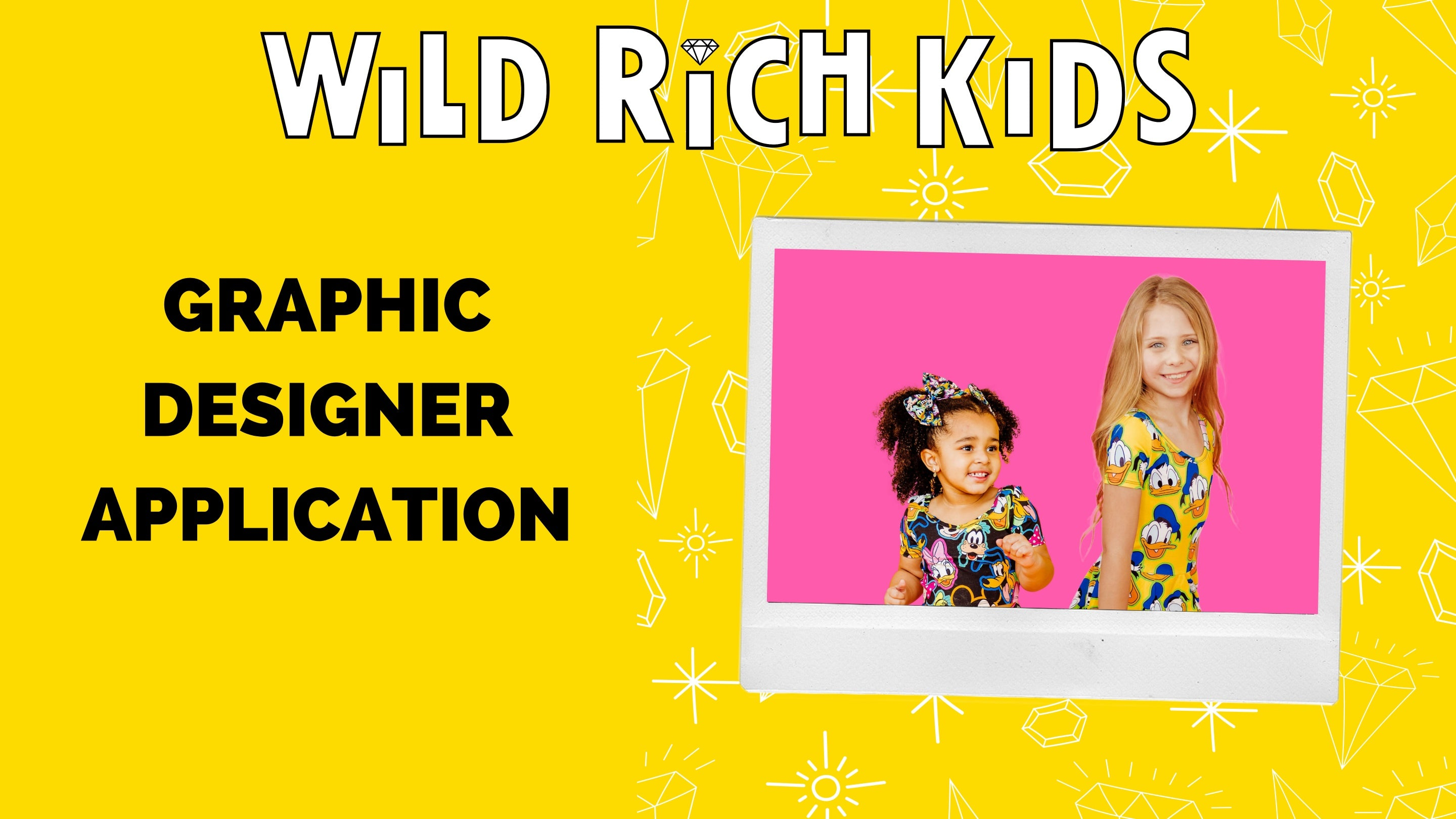 """yellow banner. right side; diamond star pattern background, polaroid with two girls in dresses. Left side; title """"graphic designer application"""""""