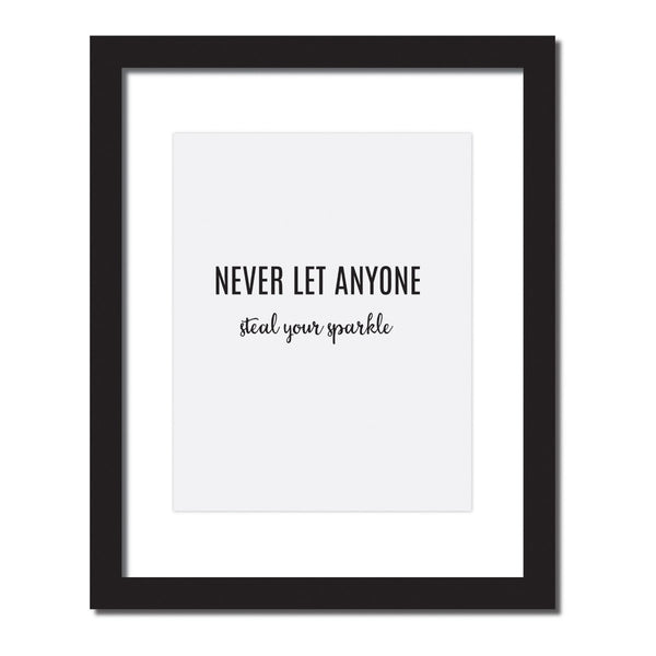 Inspirational quote print 'Never let anyone steal your SPARKLE.'
