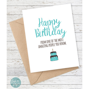 Happy Birthday - From Most Amazing People You Know Card