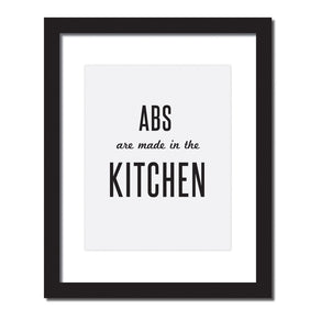 Inspirational quote print 'Abs are made in the kitchen'