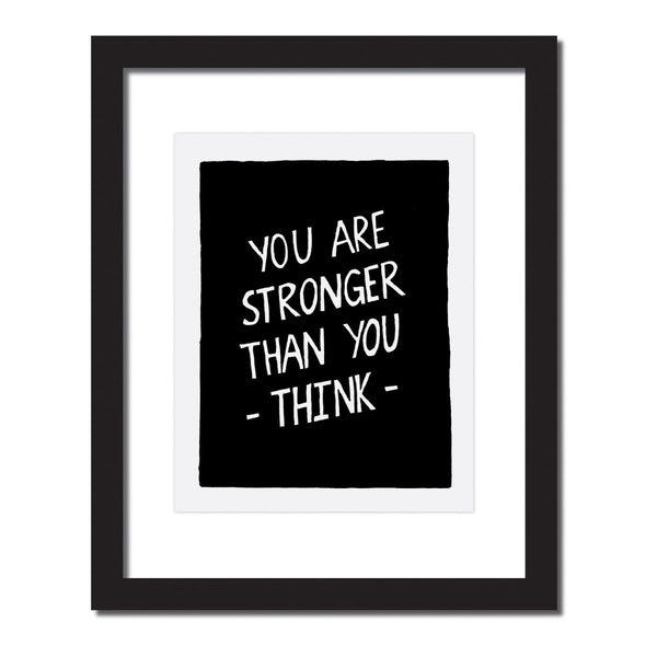 Inspirational quote print 'You are stronger than you think'