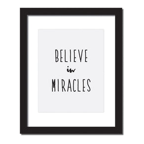 Inspirational quote print 'Believe in miracles'