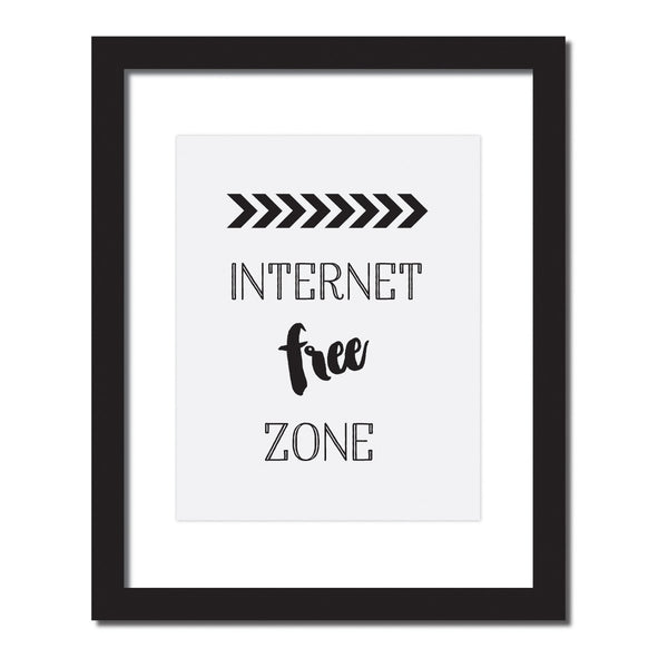 'Internet free zone' Inspirational quote print
