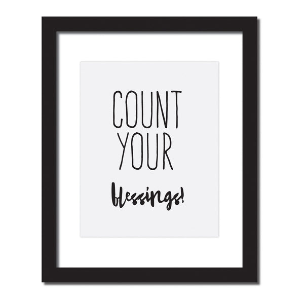 'Count your blessings' Inspirational quote print