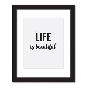 Inspirational quote print 'Life is beautiful'